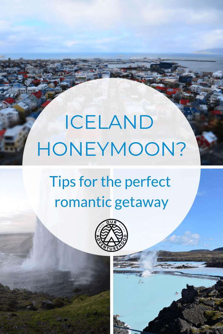 Iceland honeymoon? Think snuggling blankets, steamy baths and big adventures. Iceland is the perfect location for couples looking for excitement and exploration together on their first trip as a married couple. #icelandhoneymoon #honeymoondestinations #familytraveltips #honeymoontips #honeymoonideas